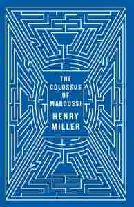 Cover of the Colossus of Maroussi by Henry Miller books to read before going to Greece